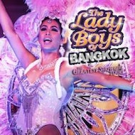 The Lady Boys of Bangkok - Two For One Performance!