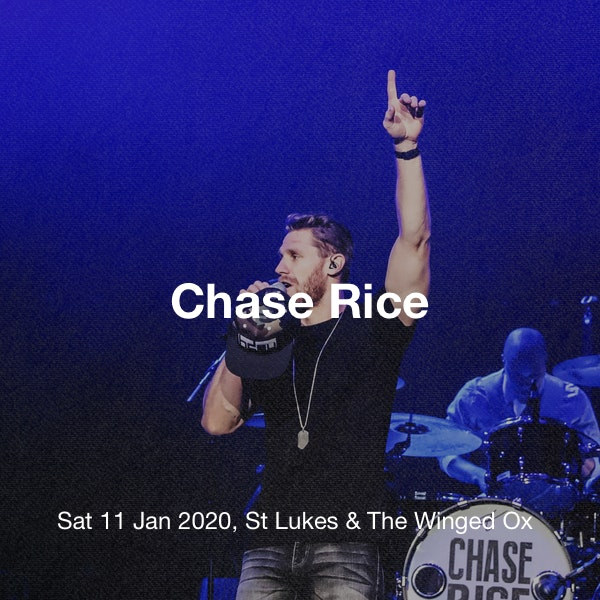 Chase Rice Tickets St Lukes The Winged Ox Glasgow 11