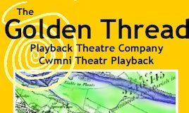 Reflections -The Golden Thread Playback Theatre Company