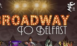 Broadway to Belfast
