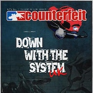 Counterfeit with support from Down With The System UK