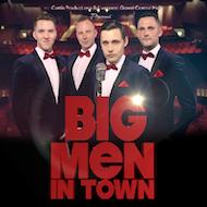 Big Men In Town