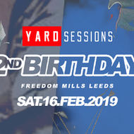 Yard Sessions 2nd Birthday - Leeds