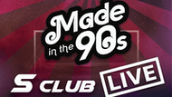 MADE IN THE 90's S CLUB LIVE