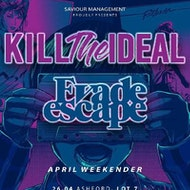 Kill The Ideal / Evade Escape + Special Guests