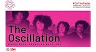The Oscillation (Kraut, Drone, No Wave - Uk) en #OnTheRadar