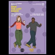 "Sleepover Series presents ""Save The Last Dance"""