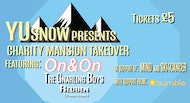 YUSnow Presents: The Charity Mansion Takeover