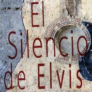 El Silencio de Elvis con Pepe Viyuela