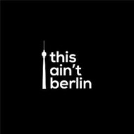 This Ain't Berlin Presents Good Friday