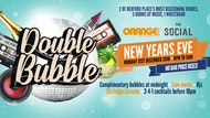 Double Bubble ✱ New Years Eve ✱ Orange Rooms & The Social
