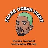 Frank Ocean Night - Liverpool