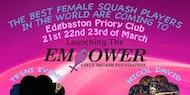 Empower Squash Exhibition
