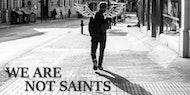 We Are Not Saints - Label and debut single launch night