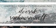 Oxford University Philharmonia: Dvorak, Rachmaninoff