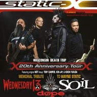 Static X + Soil + Wednesday 13 + Dope