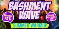 Bashment Wave - London's Biggest Summer Warm Up