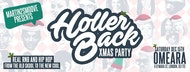 Holler Back - The HipHop n' R&B Christmas Party | Omeara London