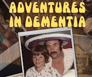 Adventures in Dementia