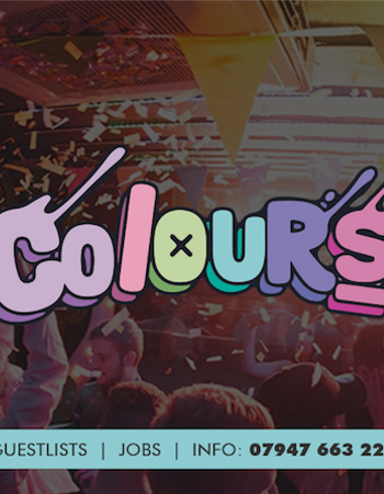 Colours Leeds at Space :: 28th September :: 2-4-1 Doubles b4 12!