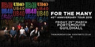 """UB40 - 40th Anniversary Tour """"For The Many"""" - Portsmouth"""