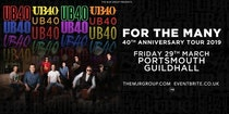 "UB40 - 40th Anniversary Tour ""For The Many"" - Portsmouth"