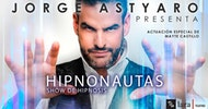 Hipnonautas - Hipnosis, Jorge Astyaro