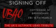 UB40 Tribute Night Signing Off - Cotteridge