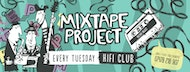 Mixtape Project's Welcome Back Shindig