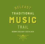 Belfast Traditional Music Trail