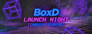 Boxd London @ Corsica Studios - Launch Night! This Event Will Sell Out!