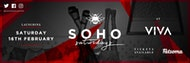 SOHO SATURDAYS - LAUNCH PARTY - VIVA NIGHTCLUB