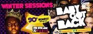 Baby Got Back ♛ Free / 2-4-1 Tickets ♛ Winter Sessions ♛  Fri 11th Jan