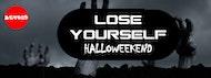 Halloweekend: Lose Yourself