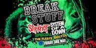 Break Stuff - Slipknot vs System Of A Down Special