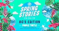 Spring Stories - 80's Edition  At Purple Turtle