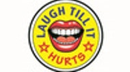 Laugh Till It Hurts Comedy Show