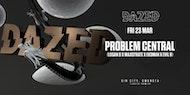 Dazed presents Problem Central