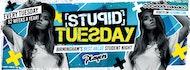 Stupid Tuesday