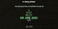 An Orchestral Rendition of Dr. Dre: 2001 - Cork