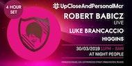 upcloseandpersonalmcr Robert Babicz & Luke Brancaccio