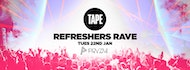 TAPE - REFRESHERS RAVE
