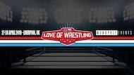 For the Love of Wrestling