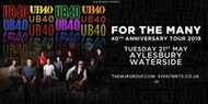 "UB40 - 40th Anniversary Tour ""For The Many"" - Aylesbury"