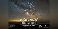 Wanderers: A Great Migration, with Rebekah Fitch and Johnny James