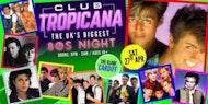 Club Tropicana (The Globe, Cardiff)