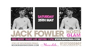 Love ISLAND's JACK Fowler Hosts GLAM Saturday 25.05