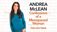 Andrea McLean: Confessions of a Menopausal Woman