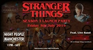 """Stranger Things Party Manchester (Season 3 Launch) + Live Band """"THE UPSIDE DOWN"""""""