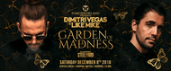 Tomorrow Land Presents Dimitri Vegas and Like Mike – Garden of Madness